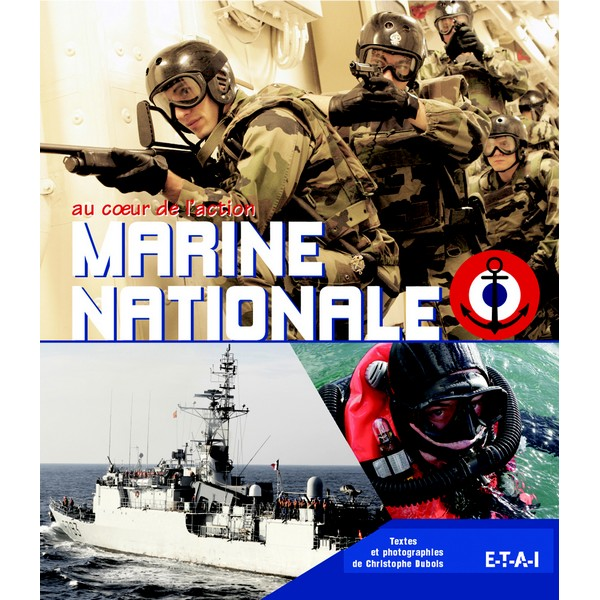 Au Coeur De La Marine Nationale